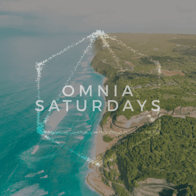 OMNIA Bali Saturdays