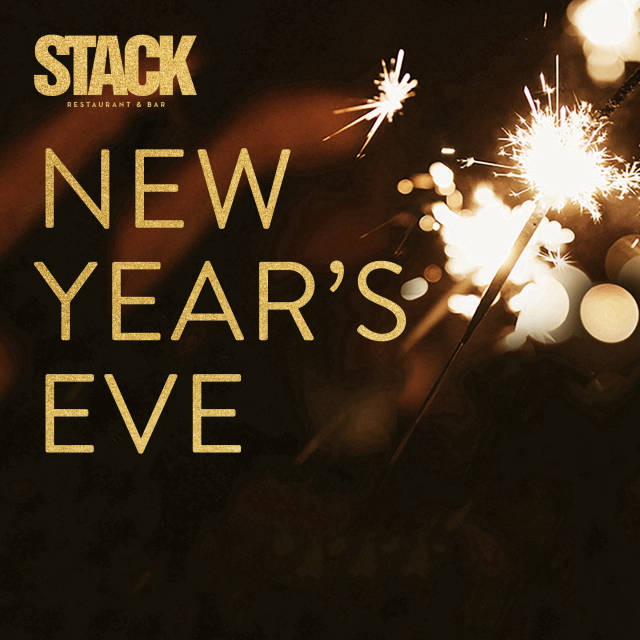 New Year's Eve 2019 at Stack Restaurant & Bar on  Monday,  December 31, 2018